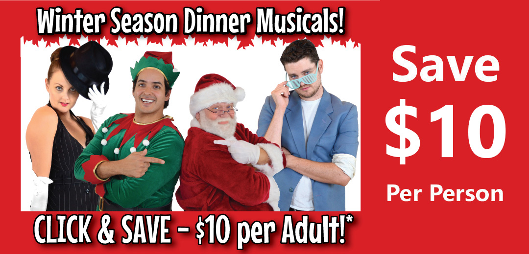 Oh Canada Eh Dinner Show save 8 dollars per person